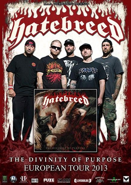 Hatebreed - Divinity of Purpose - European Tour 2013