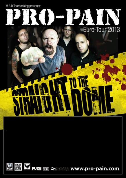 Pro-Pain Euro Tour 2013