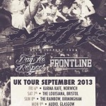 Nasty + Pay No Respect + Frontline : UK Tour 2013 [KJM Bookings]
