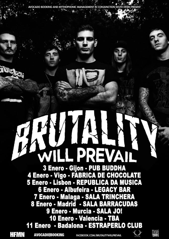 Brutality Will Prevail - Gira Enero 2014, HFMN Crew