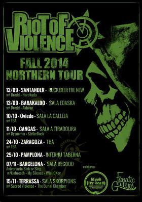 Riot Of Violence - Fall 2014 Northern Tour