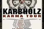 Kärbholz : Karma Tour 2015