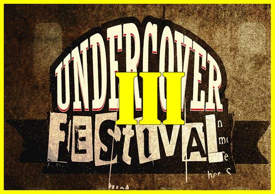 Undercover Festival