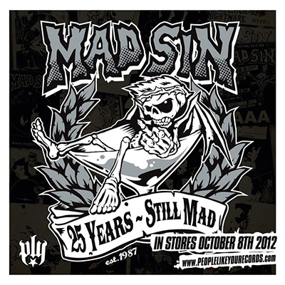 Mad Sin - 25 Years Still Mad
