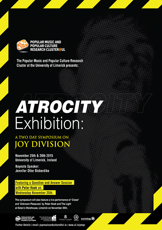 Atrocity Exhibition - Joy Division Symposium