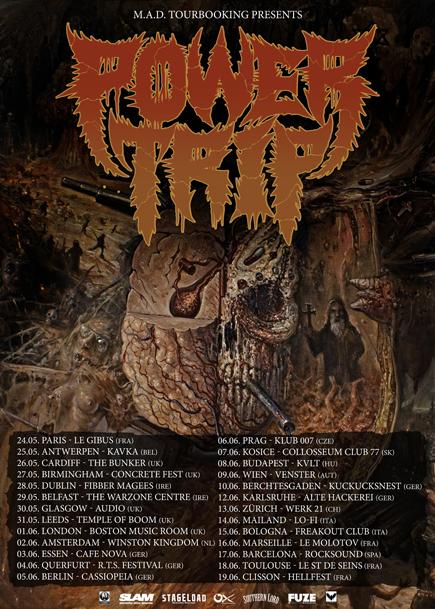 Power Trip - 2016 European Tour